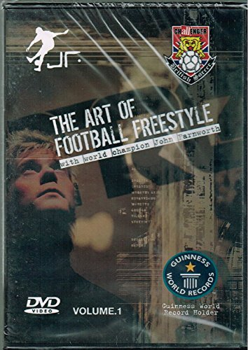 The Art of Football Freestyle with World Champ John Farnworth - Volume 1 - British Soccer