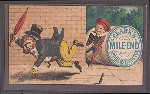 End Spool - Clark's Mile End Spool Cotton Thread trade card 1880s boy trips top-hatted swell