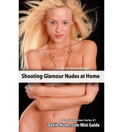 Download Shooting Glamour Nudes at Home: Photo Explorations Mini Guide (Paperback) - Common PDF