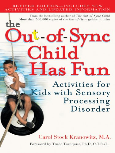 The Out-of-Sync Child Has Fun, Revised Edition: Activities for Kids with Sensory Processing Disorder (The Out-of-Sync Child Series) (Best Shaving Foam For Men)