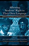 Affirming Students' Right to Their Own Language, , 0805863494