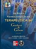 capa de As Bases Farmacológicas da Terapêutica de Goodman & Gilman