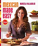 Mexican Made Easy%3A Everyday Ingredient