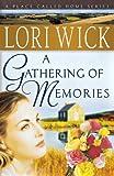 A Gathering of Memories, Lori Wick, 0736915362