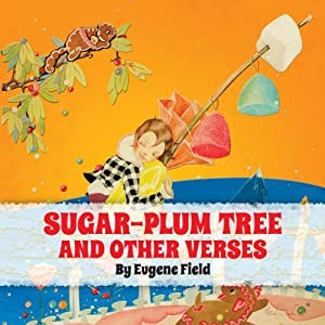 The Sugar-Plum Tree and Other Verses Audiobook