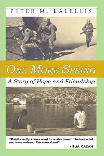 Book One More Spring: A Story of Hope and Friendship by Kalellis, Peter M. (2004)