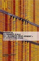 Novancia. La grande école du business development . AS.Architecture-Studio.