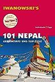 101 Nepal - Reiseführer von Iwanowski: Geheimtipps und Top-Ziele