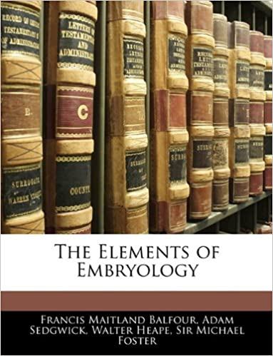 The Elements of Embryology