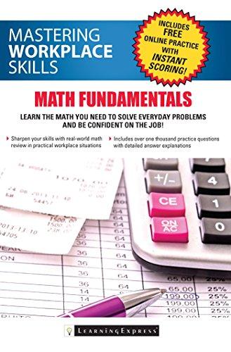 Mastering Workplace Skills Math Fundamentals (1st 2015) [LearningExpress]