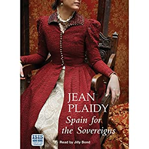 Spain for the Sovereigns Audiobook
