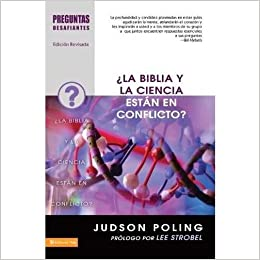Spanish - Do Science And The Bible Conflict?: Poling Judson ...