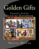 Golden Gifts, Melvia Miller, 1466435682