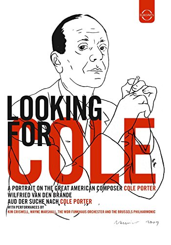 Looking for Cole - A portrait on the great American composer Cole Porter -