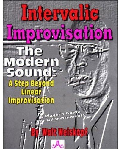 - Intervalic Improvisation - The Modern Sound: A Step Beyond Linear Improvisation
