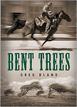 Bent Trees por Greg Bland Gratis