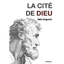 La Cité de Dieu (version intégrale) (French Edition)