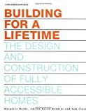 img - for Building for a Lifetime: The Design and Construction of Fully Accessible Ho book / textbook / text book