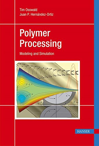 Polymer Processing: Modeling and Simulation pdf