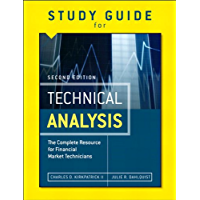 Study Guide for the Second Edition of Technical Analysis: The Complete Resource for Financial Market Technicians…