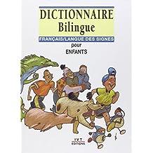 Dictionnaire bilingue français-langue des signes pour enfants