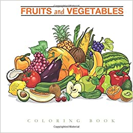 Fruits And Vegetables Coloring Book Coloring Pages For Kids