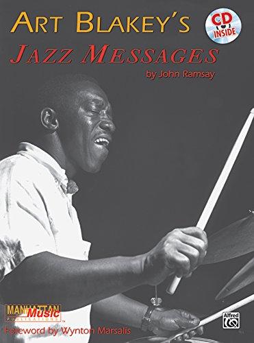 Art Blakey's Jazz Messages: Book & CD (Manhattan Music Publications)
