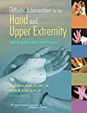 Orthotic Intervention for the Hand and Upper