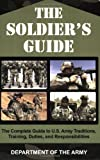 The Soldier's Guide, Department of the Army, 1602391645