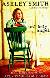 Unlikely Angel, Ashley Smith, 0310270677
