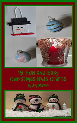 15 Fun and Easy Christmas Kids Crafts: Using Dollar Store Items; Creating Magic on a Budget by [Marino, Joy]