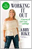 Working It Out, Abby Rike, 0446575038