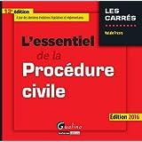 L'essentiel de la procédure civile 2016