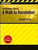 CliffsNotes a Walk to Remember Teacher's Guide, Tere Stouffer and CliffsNotes Staff, 0470460253
