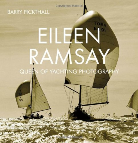 Download Eileen Ramsay: Queen of Yachting Photography PDF