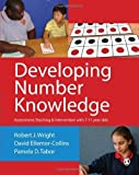 img - for Developing Number Knowledge: Assessment,Teaching and Intervention with 7-11 year olds (Math Recovery) by Robert J Wright (2011-12-06) book / textbook / text book