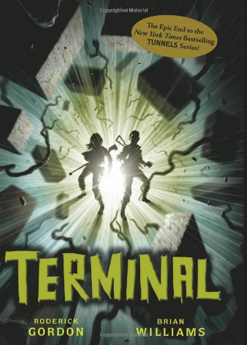 Terminal (Tunnels Book 6) Action Terminal
