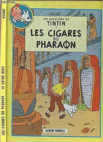 Les cigares du pharaon Suivi de Le Lotus bleu (Les aventures de Tintin)