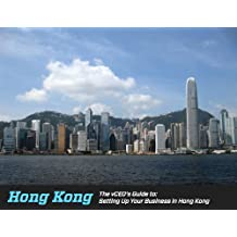 The vCEO's Guide to Setting Up Your Business in Hong Kong