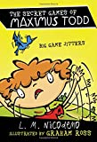 Big Game Jitters (The Secret Games of Maximus Todd)