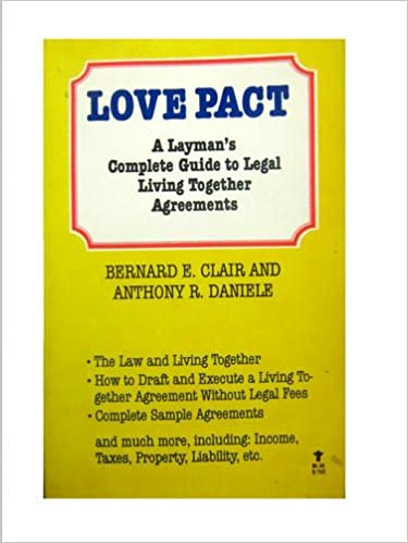 Love Pact A Laymans Complete Guide To Legal Living Together