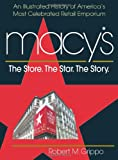 Macy's The Store. The Star. The Story traces a hundred and fifty years of one of the country's premier retailers. More than just the account of a successful business, it is the story of how one man's dream found a home in the heart of Manhattan. L...