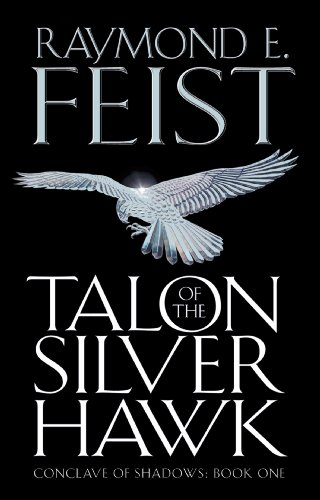 Talon of the silver hawk conclave of shadows book 1 kindle talon of the silver hawk conclave of shadows book 1 by feist fandeluxe Gallery