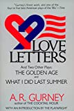 Love Letters and Two Other Plays: The Golden Age, What I Did Last Summer (Plume Drama)