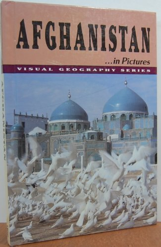 Afghanistan in Pictures (Visual Geography)
