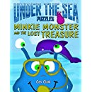 Under the Sea Puzzles: Minkie Monster and the Lost Treasure (Preschool Puzzlers Book 3)