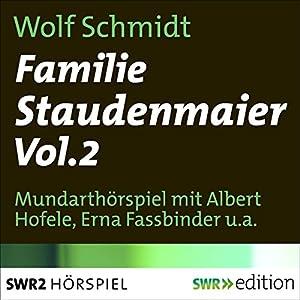 Familie Staudenmaier 2 Hörspiel