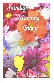 Shamora T. Carter - Sunday Morning Glory: Serman Psalmist