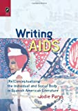 Writing AIDS, Jodie Parys, 0814212042