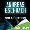 Solarstation Audiobook by Andreas Eschbach Narrated by Sascha Rotermund
